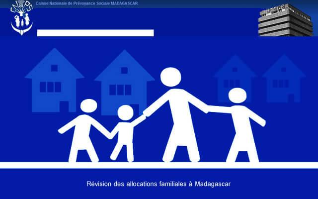 Révision Des Allocations Familiales à Madagascar