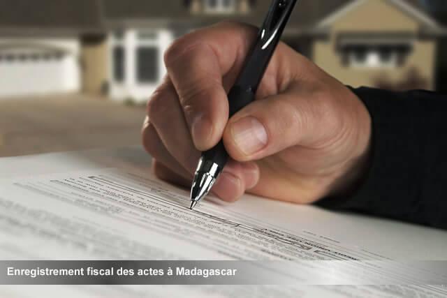 L Enregistrement Fiscal Des Actes A Madagascar Actualites